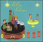 Be Bop Bahama