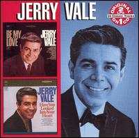 Be My Love/Have You Looked into Your Heart - Jerry Vale