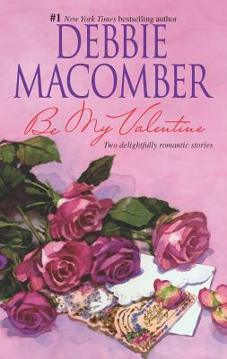 Be My Valentine: My Funny Valentine\My Hero - Macomber, Debbie