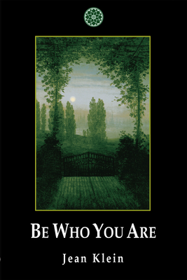 Be Who You Are - Klein, Jean