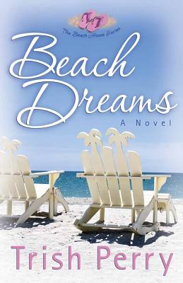 Beach Dreams - Perry, Trish