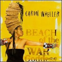 Beach of the War Goddess - Caron Wheeler