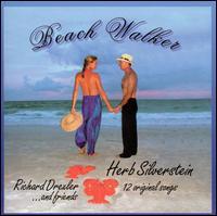 Beach Walker - Herb Silverstein & Friends
