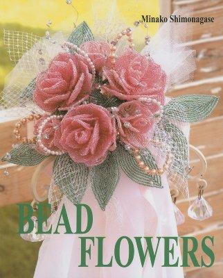 Bead Flowers - Shimonagase, Minako