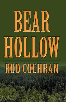 Bear Hollow - Cochran, Rod