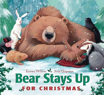 Bear Stays Up for Christmas - Wilson, Karma
