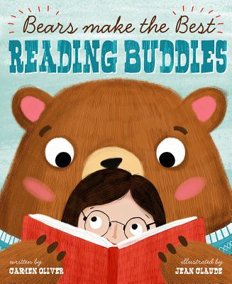 Bears Make the Best Reading Buddies - Oliver, Carmen