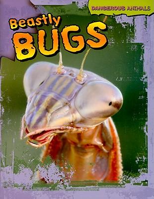 Beastly Bugs - Jackson, Tom