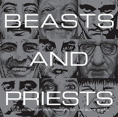 Beasts and Priests - Blanchard, Jim, and Chantry, Art (Introduction by)