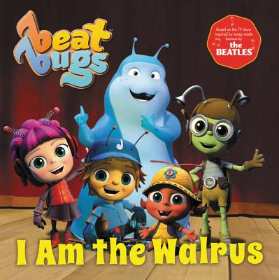 Beat Bugs: I Am the Walrus - Lamb, Anne