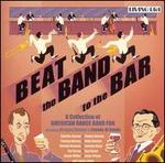 Beat the Band to the Bar - Various Artists