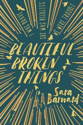 Beautiful Broken Things - Barnard, Sara