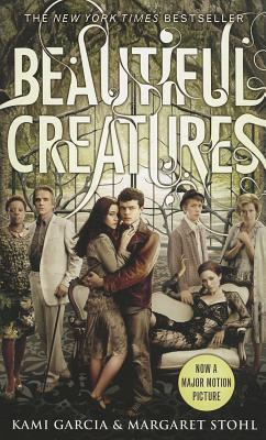 Beautiful Creatures - Garcia, Kami, and Stohl, Margaret
