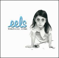 Beautiful Freak [Explicit Version] - Eels