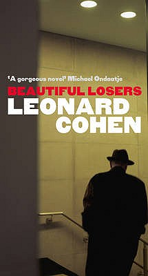 Beautiful Losers - Cohen, Leonard