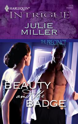 Beauty and the Badge - Miller, Julie