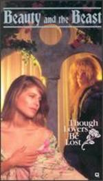 Beauty and the Beast: Though Lovers Be Lost, Part 1