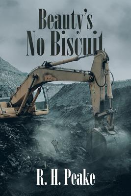 Beauty's No Biscuit - Peake, R H