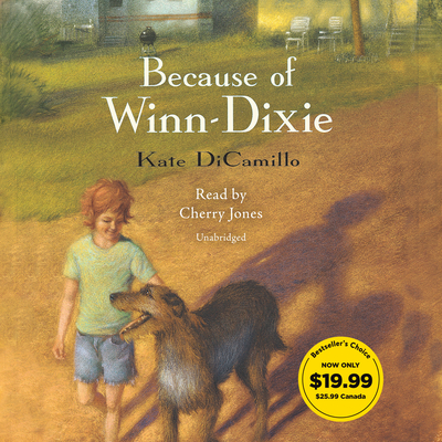 Because of Winn-Dixie - DiCamillo, Kate, and Jones, Cherry (Read by)