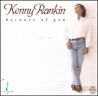 Because of You - Kenny Rankin