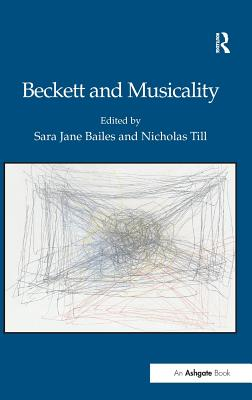 Beckett and Musicality - Bailes, Sara Jane, and Till, Nicholas
