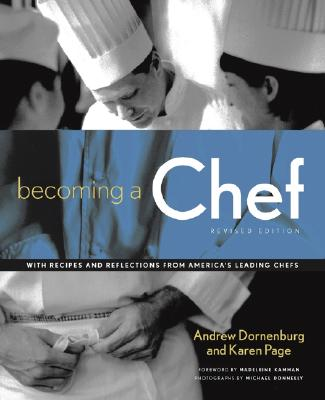 Becoming a Chef - Dornenburg, Andrew, and Page, Karen