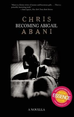 Becoming Abigail - Abani, Chris