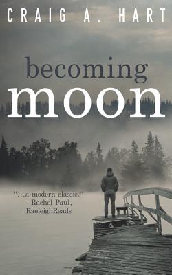 Becoming Moon - Hart, Craig a