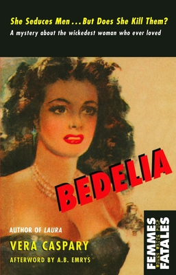 Bedelia - Caspary, Vera