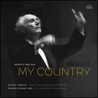 Bedrich Smetana: My Country - Czech Philharmonic Orchestra; Rafael Kubelik (conductor)