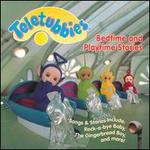 Bedtime and Playtime Stories - Teletubbies