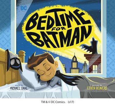 Bedtime for Batman - Dahl, Michael