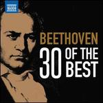Beethoven: 30 of the Best