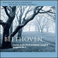 Beethoven: Cantata on the Death of Emperor Joseph II; Symphony No. 2 - Andrew Foster-Williams (bass baritone); Barry Banks (tenor); Sally Matthews (soprano); Tamara Mumford (mezzo-soprano);...
