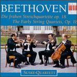 Beethoven: Die frühen Streichquartette, Op. 18
