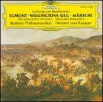 Beethoven: Egmont; Wellingtons Sieg; Märsche