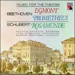 Beethoven: Incidental Music for Goethe's Egmont; The Creatures of Prometheus; Schubert: Incidental Music