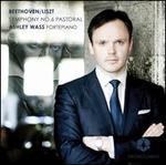 """Beethoven/Liszt: Symphony No. 6 """"Pastoral"""""""