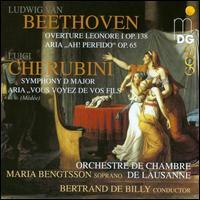 Beethoven: Overture Leonore; Ah! Perfido!; Cherubini: Symphony; Vous voyez de vos fills - Maria Bengtsson (soprano); Lausanne Chamber Orchestra; Bertrand de Billy (conductor)