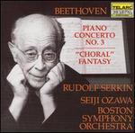 Beethoven: Piano Concerto No.3; Choral Fantasy