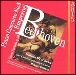 """Beethoven: Piano Concerto No. 5 (""""Emperor""""); Choral Fantasia, Op. 80"""