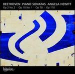 Beethoven: Piano Sonatas, Op. 2 No. 2, Op. 10 No. 1, Op. 78, Op. 110