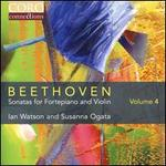 Beethoven: Sonatas for Fortepiano and Violin, Vol. 4