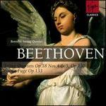 Beethoven: String Quartets Op. 18/4 & 5; Op. 130; Große Fuge, Op. 133