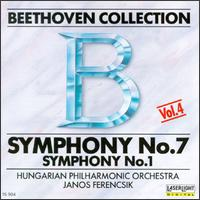 Beethoven: Symphonies Nos. 1 & 7 - Hungarian National Philharmonic Orchestra; János Ferencsik (conductor)