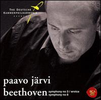 Beethoven: Symphonies Nos. 3 & 8 - German Chamber Philharmonic, Bremen; Paavo Järvi (conductor)