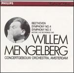 Beethoven: Symphonies Nos. 4 & 5 - Royal Concertgebouw Orchestra; Willem Mengelberg (conductor)