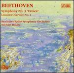 "Beethoven: Symphony No. 3 ""Eroica""; Leonora Overture No. 1"