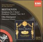 "Beethoven: Symphony No. 3 ""Eroica""; Leonore Overtures Nos. 1 & 2"