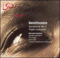 Beethoven: Symphony No. 7; Triple Concerto - Gordan Nikolic (violin); Lars Vogt (piano); Timothy Hugh (cello); London Symphony Orchestra; Bernard Haitink (conductor)